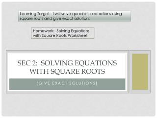 Sec 2:  Solving equations with square roots