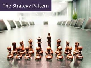 The Strategy Pattern