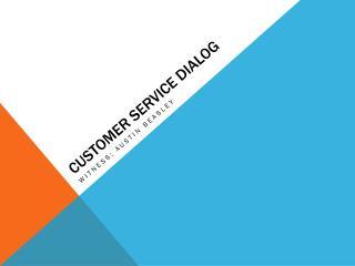 Customer Service dialog