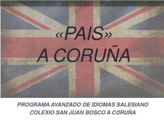 «PAIS»  A CORUÑA
