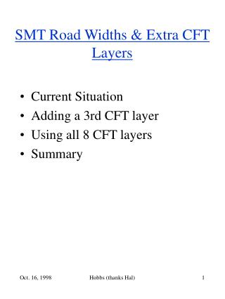 SMT Road Widths & Extra CFT Layers