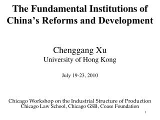 The Fundamental Institutions of China s Reforms and Development