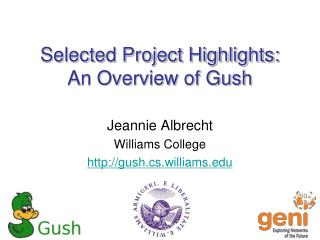 Selected Project Highlights : An Overview of  Gush