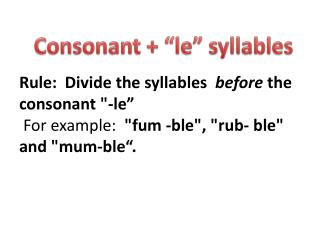 "Consonant + ""le"" syllables"