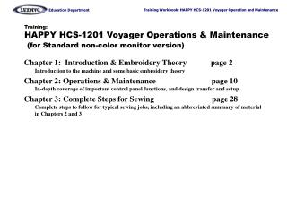 Training: HAPPY HCS-1201 Voyager Operations  Maintenance  for Standard non-color monitor version