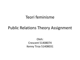 Teori feminisme Public Relations Theory Assignment