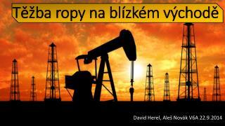 Těžba ropy na blízkém východě