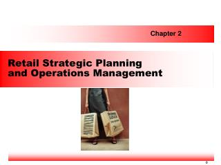 Retail Strategic Planning  and Operations Management