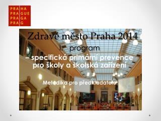 Zdravé město Praha 2014