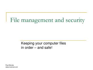 File management and security