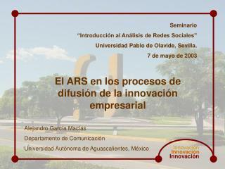 """Seminario """"Introducción al Análisis de Redes Sociales"""" Universidad Pablo de Olavide, Sevilla."""