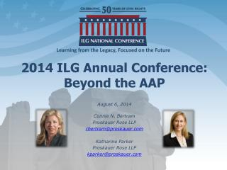 2014 ILG Annual Conference:  Beyond the AAP