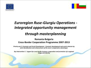 Euroregion Ruse-Giurgiu Operations - Integrated opportunity management through masterplanning