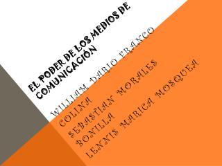 El Poder de los Medios de Comunicación