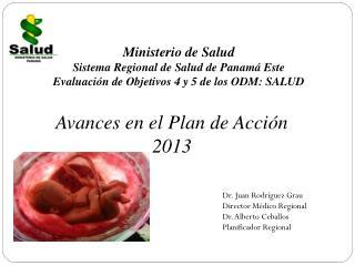 Ministerio de Salud  Sistema Regional de Salud de Panamá Este