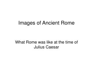 Images of Ancient Rome