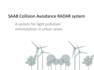 SAAB Collision Avoidance RADAR system