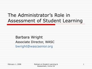 The Administrator's Role in Assessment of Student Learning