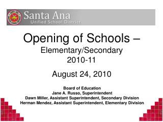 Opening of Schools –  Elementary/Secondary 2010-11 August 24, 2010