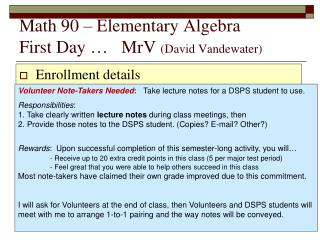 Math  90  –  Elementary Algebra First Day …    MrV ( David  Vandewater)