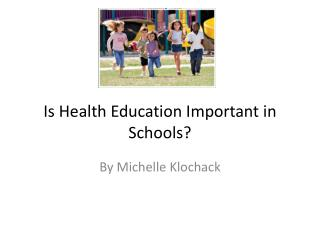 Is Health Education Important in Schools?