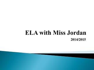 ELA with Miss Jordan