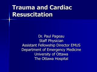 Trauma and Cardiac Resuscitation