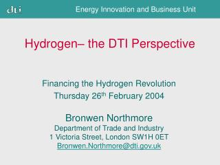 Hydrogen– the DTI Perspective