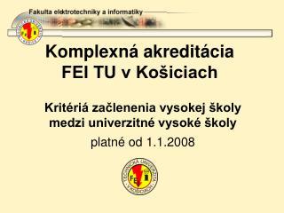 Komplexná akreditácia  FEI TU v Košiciach