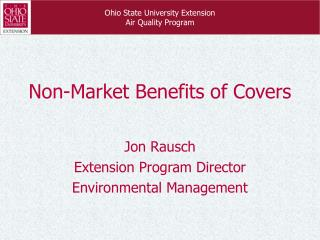 Non-Market Benefits of Covers