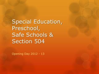 Special Education, Preschool, Safe Schools & Section 504