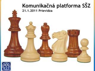 Komunikačná platforma SŠZ 21.1.2011 Prievidza