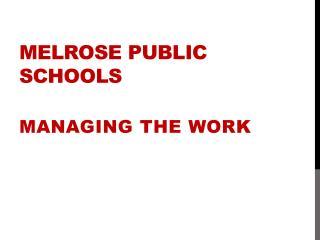 MELROSE PUBLIC SCHOOLS