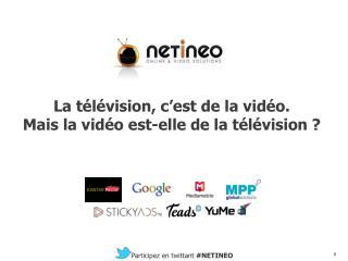 La télévision, c'est de la vidéo. Mais la vidéo est-elle de la télévision ?