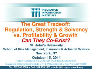The Great Tradeoff:  Regulation, Strength & Solvency vs. Profitability & Growth Can They Co-Exist?