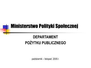 Ministerstwo Polityki Społecznej