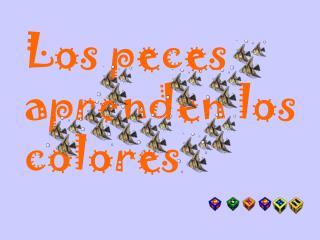 Los peces aprenden los colores