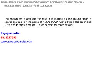 Ansal  Plaza Commercial Showroom For Rent Greater  Noida  - 9811237690  2200sq-ft @ 1,32,000