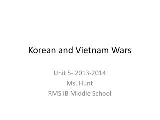 Korean and Vietnam Wars