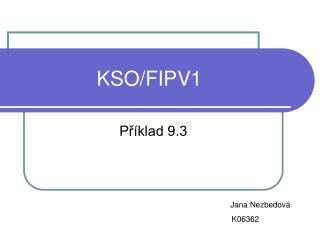 KSO/FIPV1