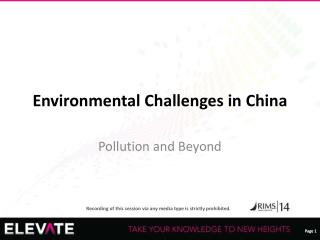 Environmental  Challenges in  China