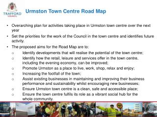 Urmston Town Centre Road Map