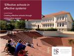 Lorna M Dreyer Creating effective schools through  collaborative support