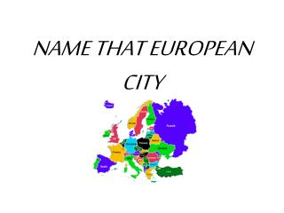 NAME THAT EUROPEAN CITY