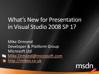 What s New for Presentation in Visual Studio 2008 SP 1
