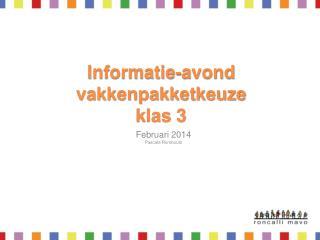 Informatie-avond vakkenpakketkeuze klas  3