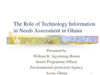 The Role of Technology Information in Needs Assessment in Ghana