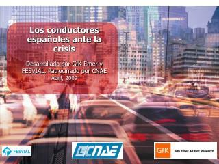 Los conductores españoles ante la crisis