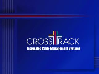 Integrated Cable Management Systems