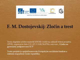 F. M.  Dostojevskij :  Zločin  a  trest